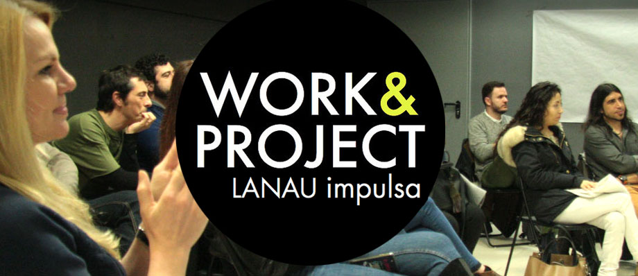 Work & Project en Lanau Espacio Creativo