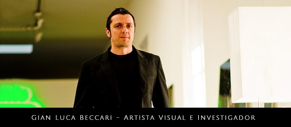Gian Luca Beccari – Artista Visual