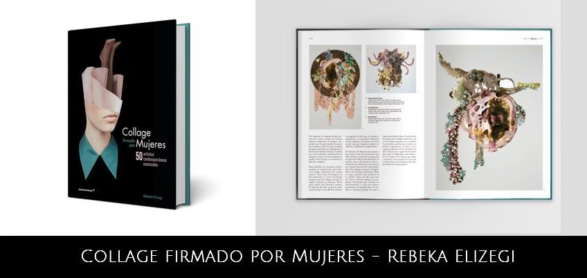 "Rebeka Elizegi publica ""Collage firmado por mujeres"""