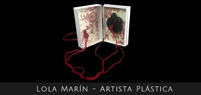 Lola Marin. Artista Plastica