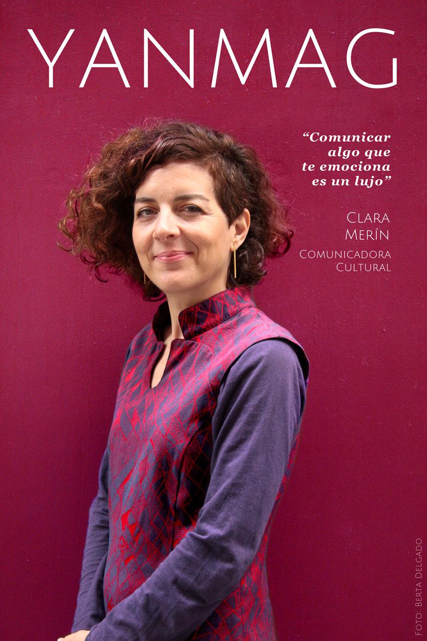 Clara Merin. Comunicadora Cultural. Fotografia Berta Delgado. YanMag
