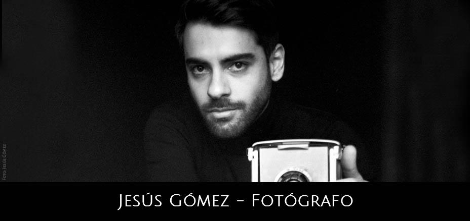 Jesús Gómez – Fotógrafo