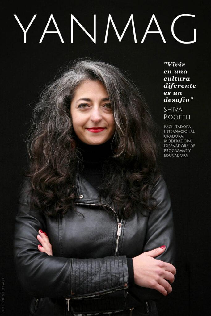 Shiva Roofeh - Facilitadora Internacional, Oradora, Moderadora, Diseñadora de programas y Educadora. Foto: Berta Delgado. YANMAG