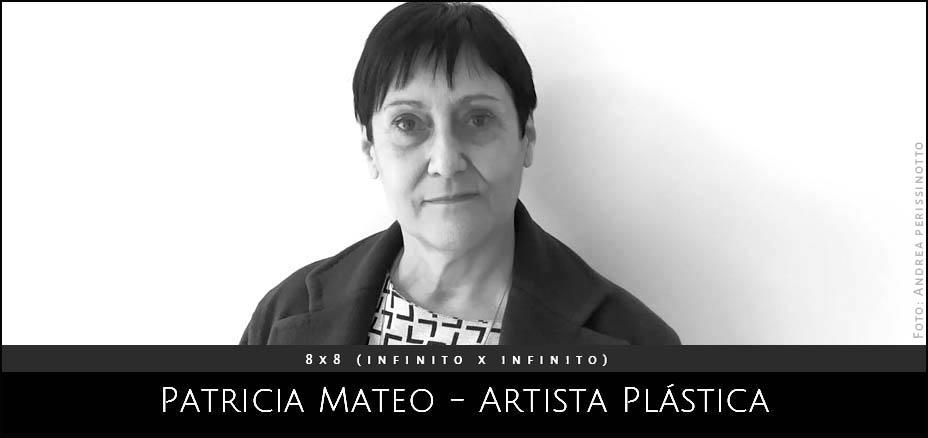 Patricia Mateo. Artista Plastica. Proyecto 8x8 (infinitoxinifinito) Andrea Perissinotto