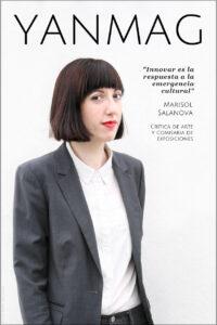 Marisol Salanova. Critica de Arte y Comisaria de Exposiciones. Foto: Berta Delgado. YANMAG